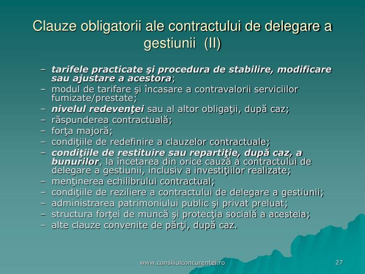 Clauze obligatorii ale contractului de delegare a gestiunii  (II)