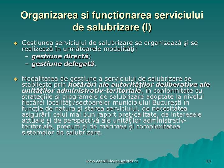 Organizarea si functionarea serviciului de salubrizare (I)