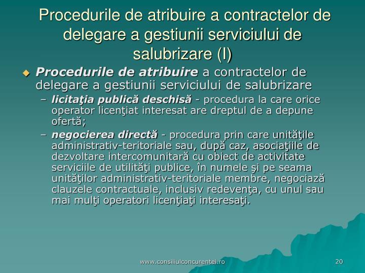 Procedurile de atribuire a contractelor de delegare a gestiunii serviciului de salubrizare (I)