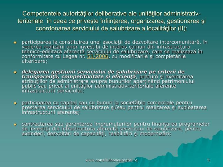 Competentele autorităţilor deliberative ale unităţilor administrativ-teritoriale  în ceea ce priveşte înfiinţarea, organizarea, gestionarea şi coordonarea serviciului de salubrizare a localităţilor (II):
