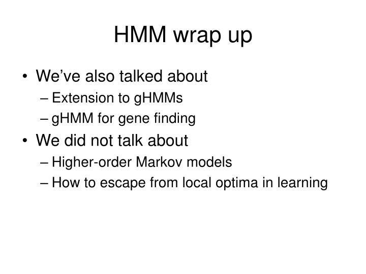 HMM wrap up