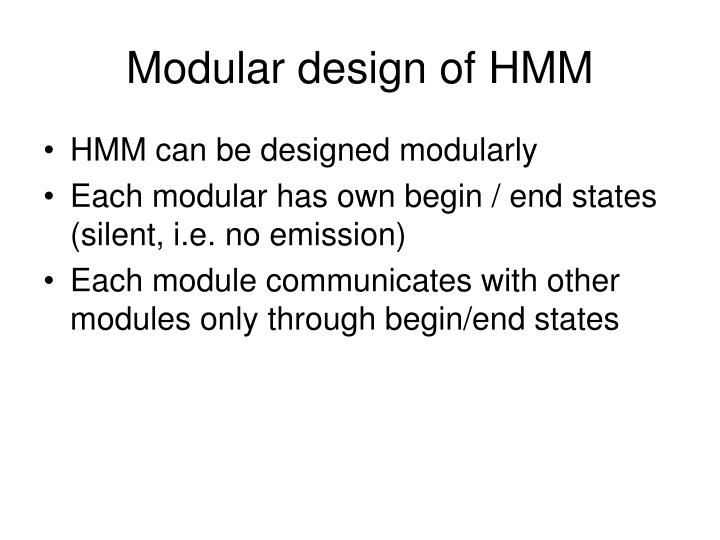 Modular design of HMM