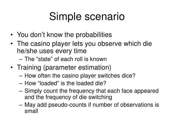 Simple scenario