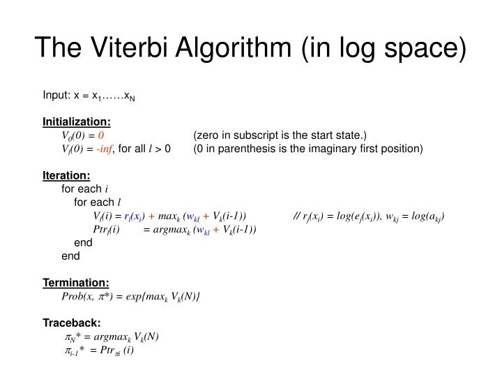 The Viterbi Algorithm (in log space)