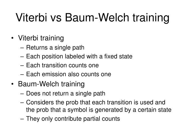 Viterbi vs Baum-Welch training