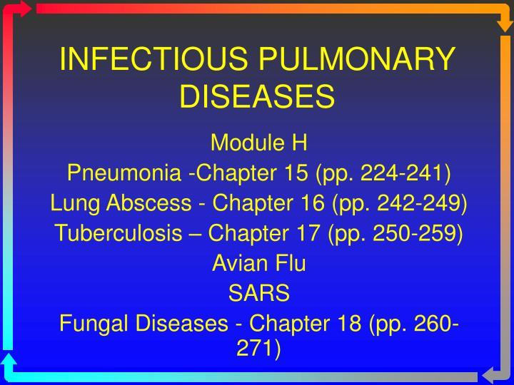 INFECTIOUS PULMONARY DISEASES
