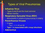 types of viral pneumonias