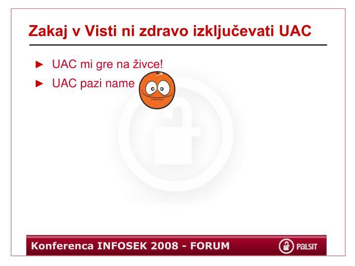 Zakaj v Visti ni zdravo izključevati UAC