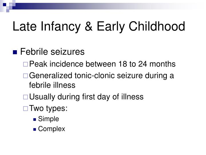 Late Infancy & Early Childhood