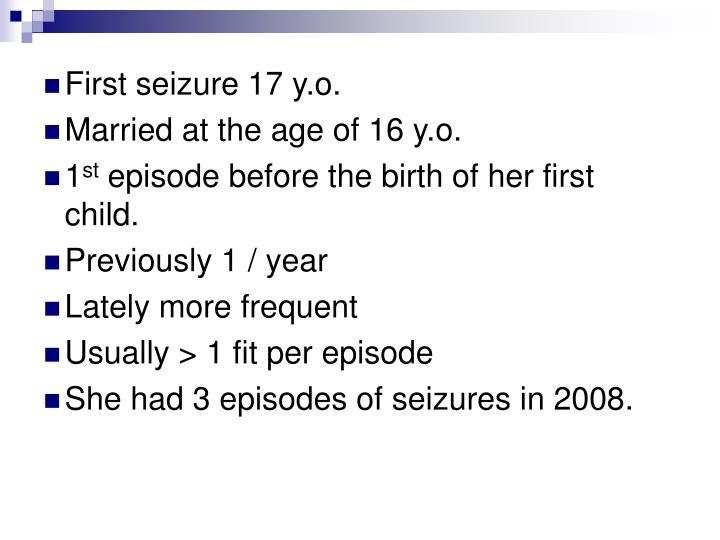 First seizure 17 y.o.