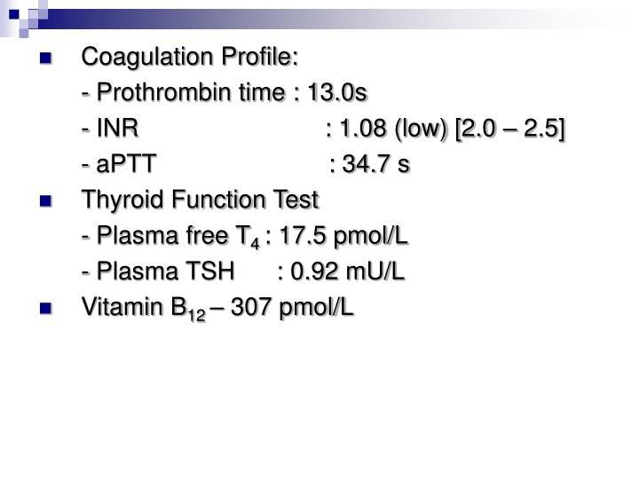 Coagulation Profile: