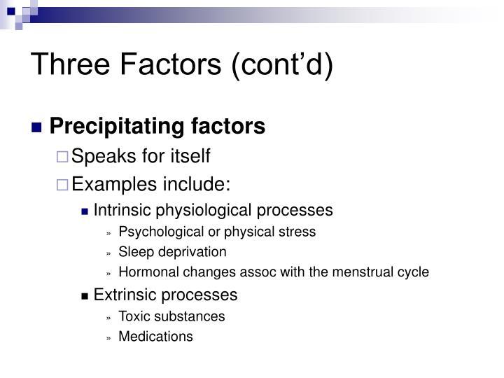 Three Factors (cont'd)