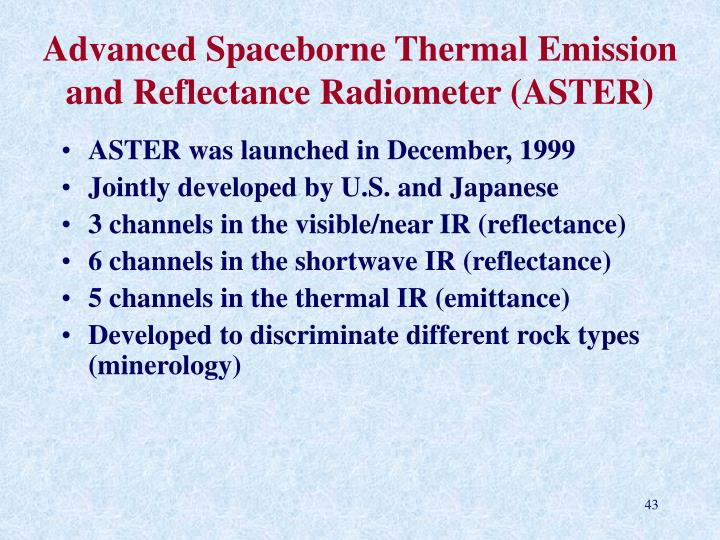 Advanced Spaceborne Thermal Emission and Reflectance Radiometer (ASTER)