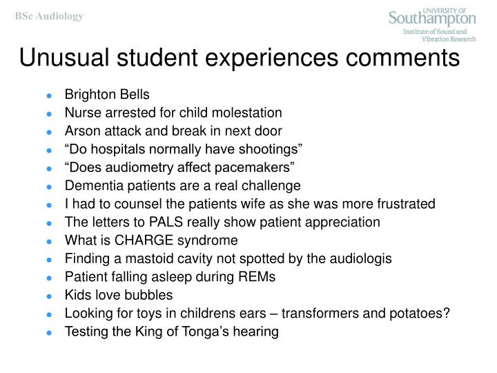 Unusual student experiences comments