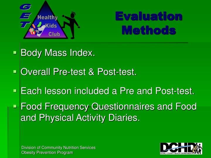 Evaluation Methods