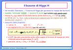 il bosone di higgs h
