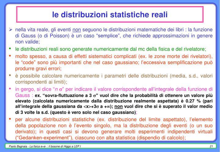 le distribuzioni statistiche reali
