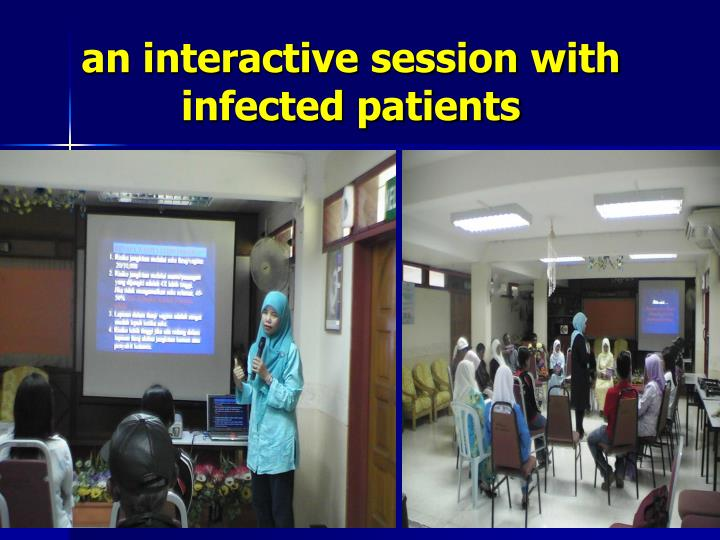 an interactive session with infected patients