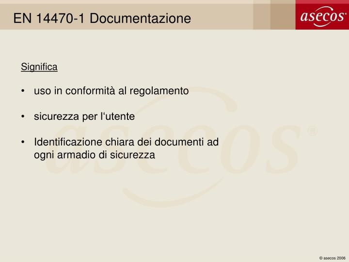 EN 14470-1 Documentazione