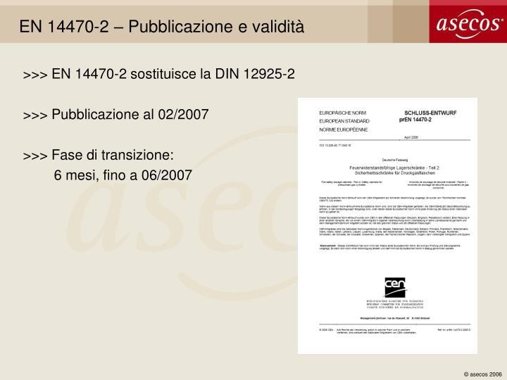 EN 14470-2 – Pubblicazione e validità