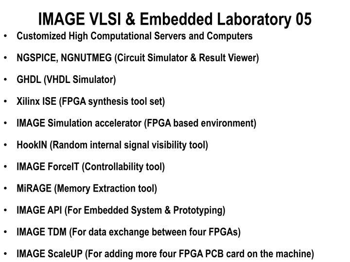 IMAGE VLSI & Embedded Laboratory 05