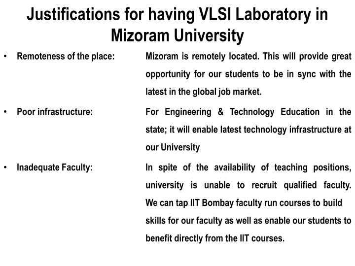Justifications for having VLSI Laboratory in Mizoram University