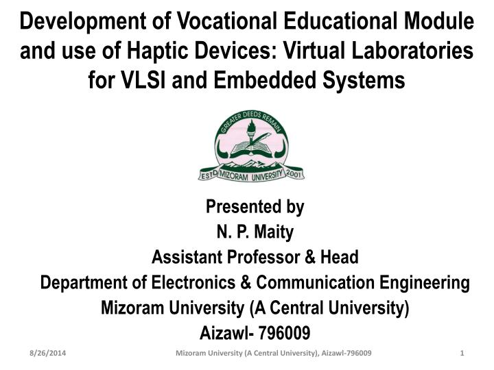 Development of Vocational Educational Module and use of Haptic Devices: Virtual Laboratories for VLS...