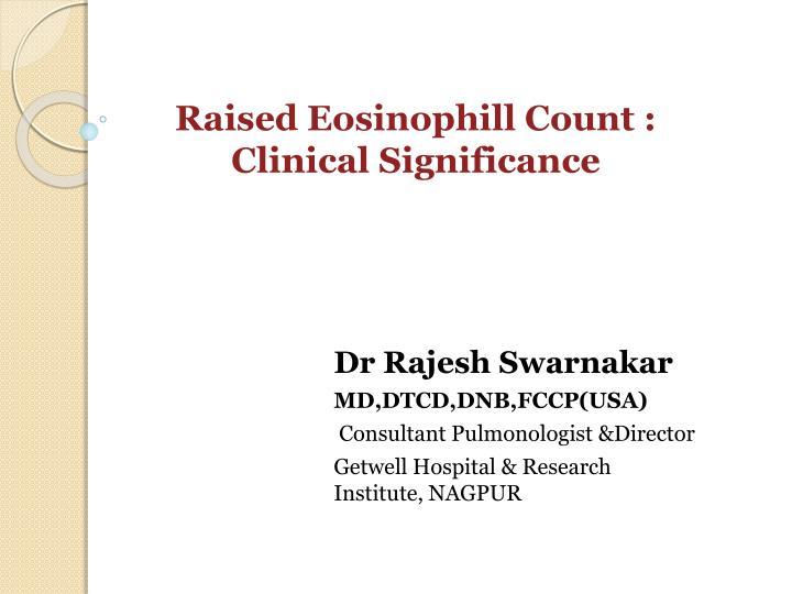 Raised Eosinophill Count