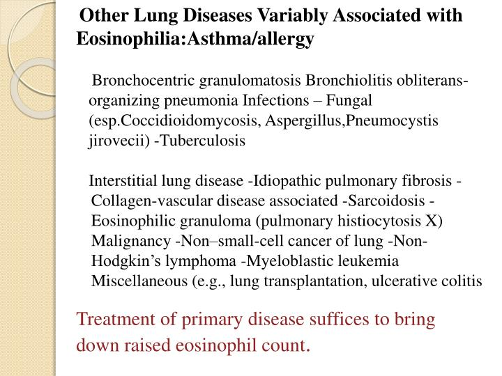 Other Lung Diseases Variably Associated with Eosinophilia:Asthma/allergy