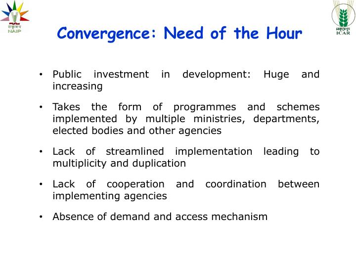 Convergence: Need of the Hour