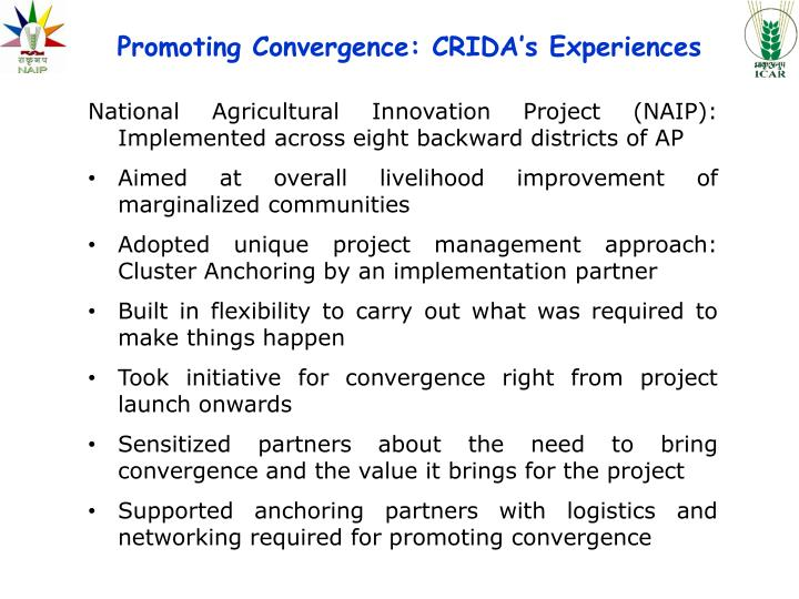 Promoting Convergence: CRIDA's Experiences