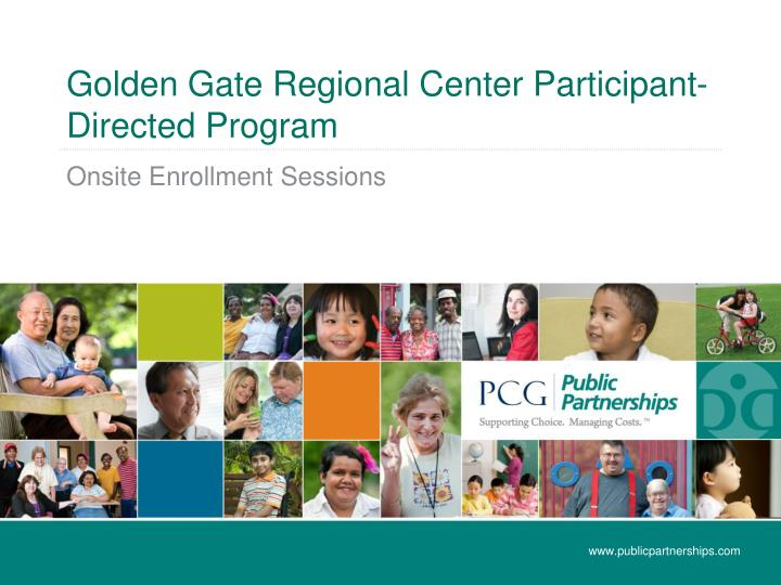 Golden gate regional center participant directed program