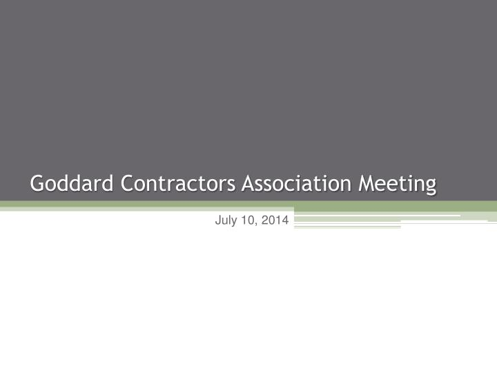 Goddard contractors association meeting