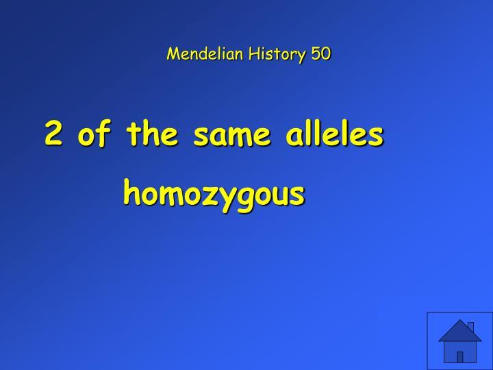 Mendelian History 50