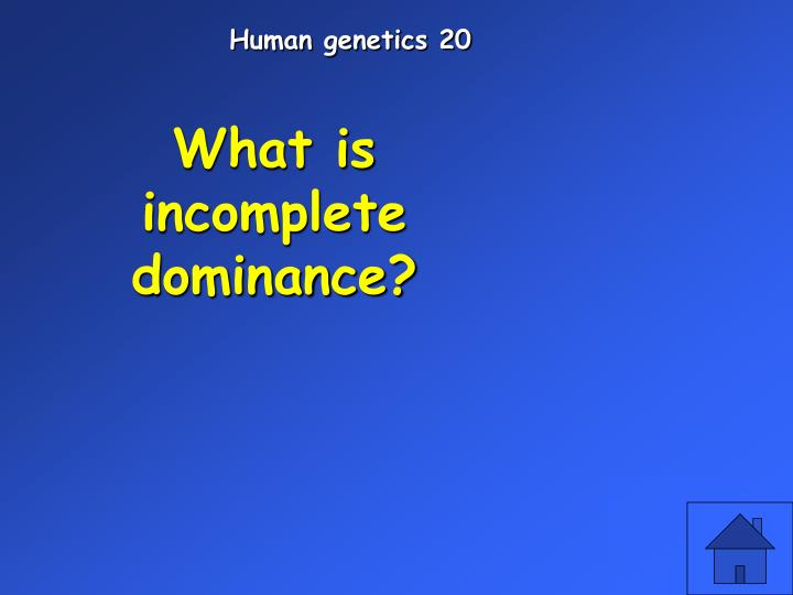 Human genetics 20