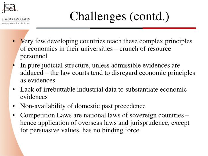 Very few developing countries teach these complex principles of economics in their universities – crunch of resource personnel