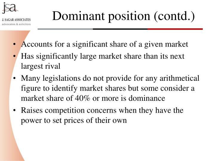 Accounts for a significant share of a given market