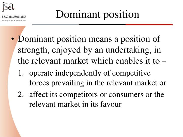 Dominant position