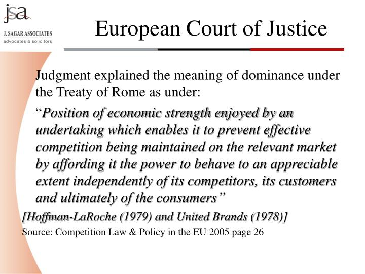 Judgment explained the meaning of dominance under the Treaty of Rome as under: