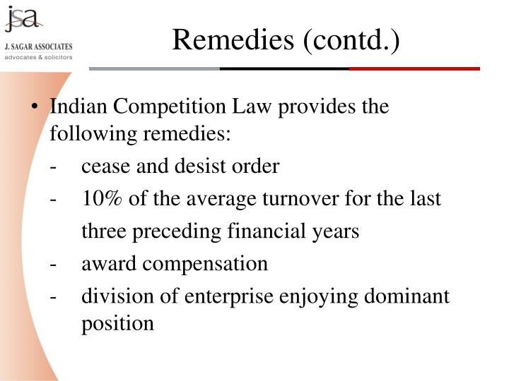 Indian Competition Law provides the following remedies: