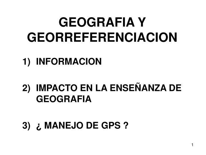 geografia y georreferenciacion