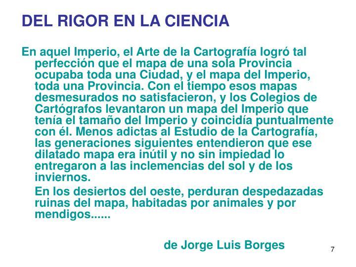 DEL RIGOR EN LA CIENCIA