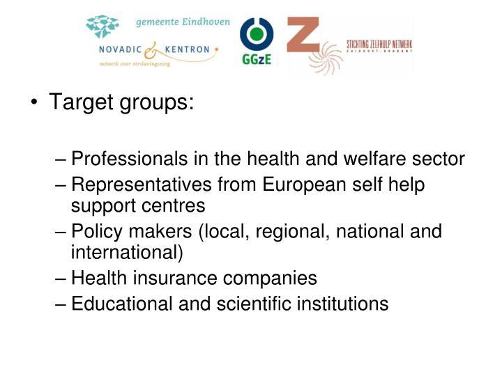 Target groups: