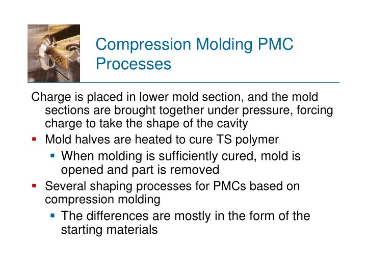 Compression Molding PMC Processes