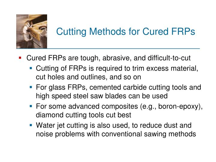 Cutting Methods for Cured FRPs