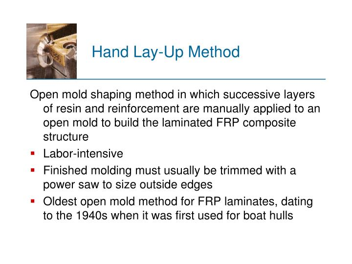 Hand Lay‑Up Method