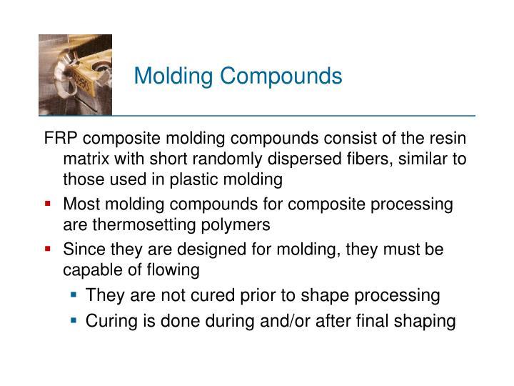 Molding Compounds