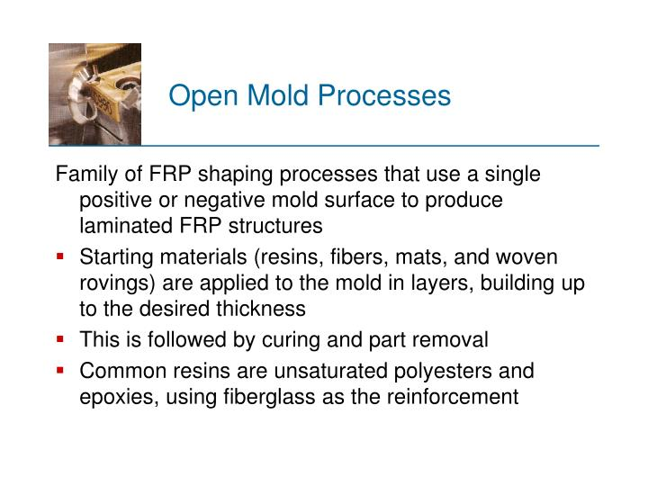 Open Mold Processes