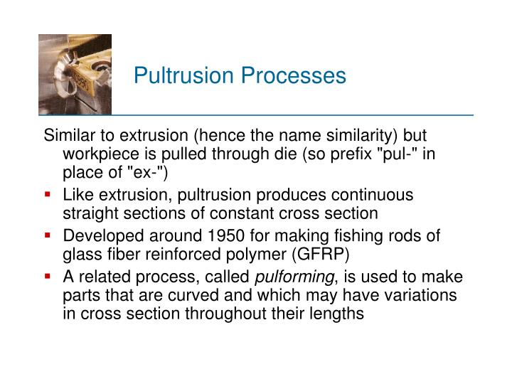 Pultrusion Processes
