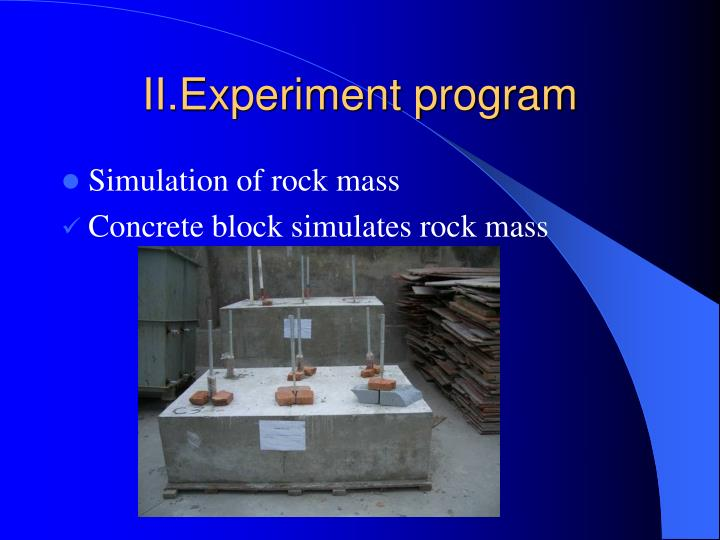 II.Experiment program